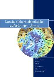 Danske sikkerhedspolitiske udfordringer i Arktis - Forsvarsakademiet