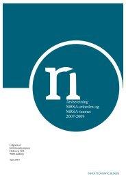 Årsberetning fra MRSA enheden 2007-2009. Udgivet af ...