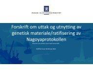 Forskrift om uttak og utnytting av genetisk materiale/ratifisering ...