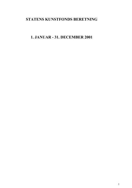 statens kunstfonds beretning 1. januar - 31. december 2001 - Kunst.dk