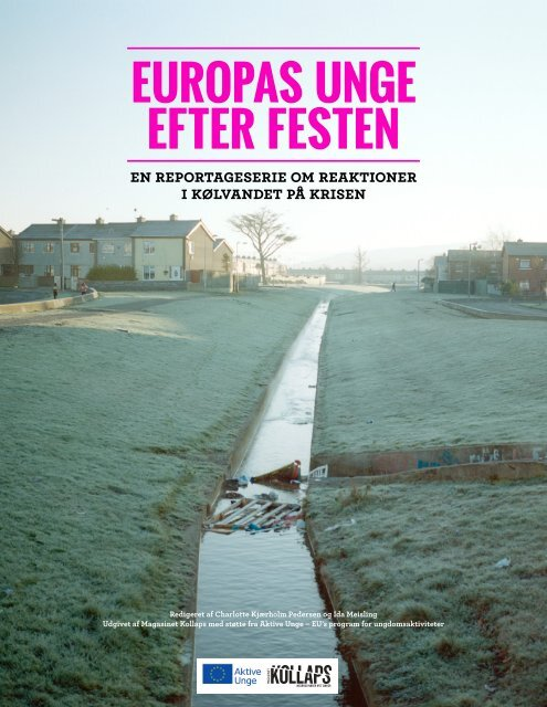 EUROPAS UNGE EFTER FESTEN