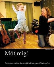 Bilaga 1. Rapport_Mot mig.pdf - Göteborg