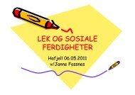 Lek og sosiale ferdigheter - Sykehuset Innlandet HF