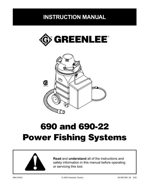 690 And 690-22 Power Fishing Systems