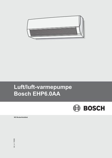 Fantastisk Luft/luft-varmepumpe Bosch EHP6.0AA OP08