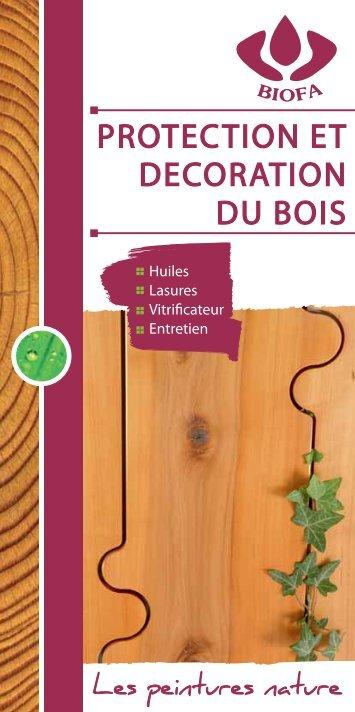 Protection et décoration du bois - Biofa