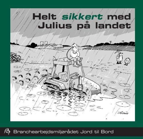 Helt sikkert med Julius på landet - BAR - jord til bord.