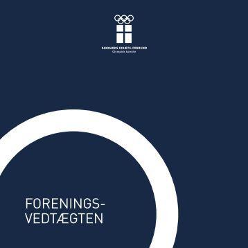 FORENINGS- VEDTÆGTEN - DIF