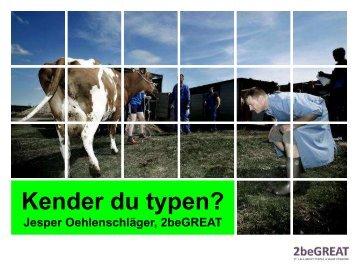 Kender du typen? - LandbrugsInfo