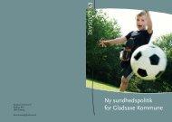 Ny sundhedspolitik4.indd - Blankholm | Kommunikation