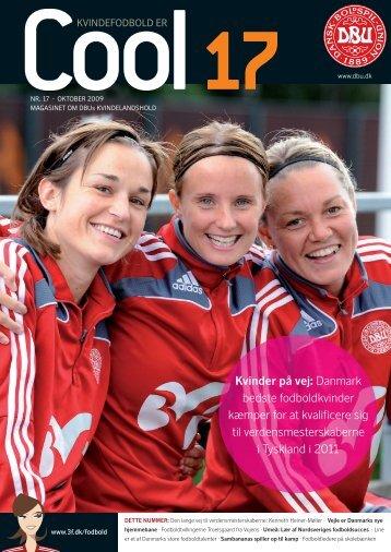 Kvinder på vej: Danmark bedste fodboldkvinder kæmper for ... - DBU