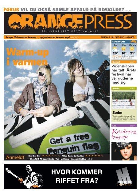 Orange Press - Tirsdag 1. juli - Roskilde Festival