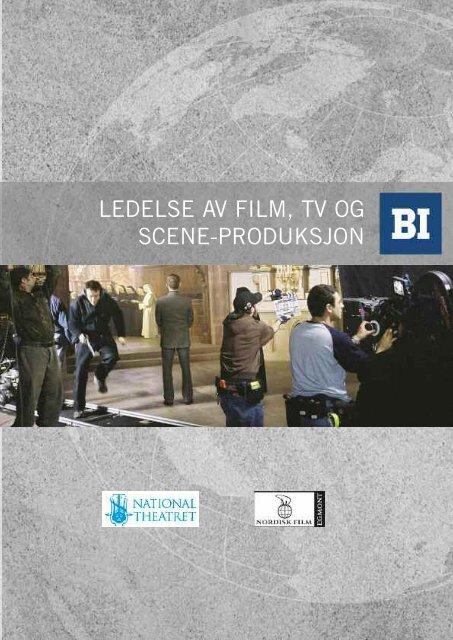 ledelse av film, tv og scene-produksjon - Handelshøyskolen BI