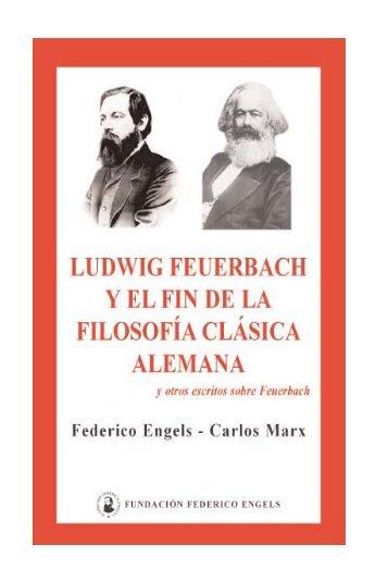 Ludwig Feuerbach y el fin de la filosofía clásica alemana - Inicio