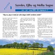 Jun. - jul. - aug. 2006 - 62. årgang nr. 3 - særslev-ejlby-melby sogne
