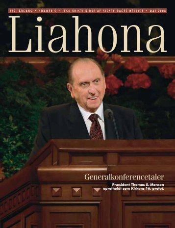 Maj 2008 Liahona - Jesu Kristi Kirke af Sidste Dages Hellige