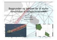 Baggrunden for at styrke kendskabet til sejladssikkerheden v