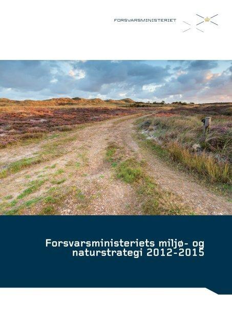 Forsvarsministeriets miljø- og naturstrategi 2012-2015