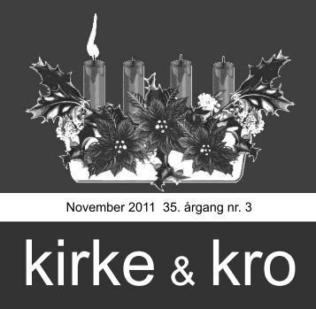 November 2011 35. årgang nr. 3 - Nødebo Kro