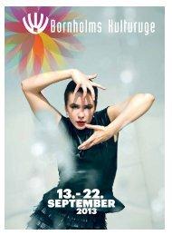 Læs hele avisen for Bornholms Kulturuge 2013