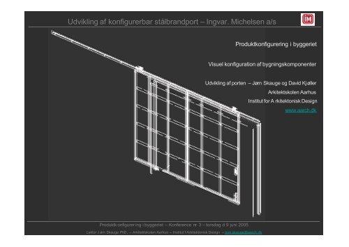 Udvikling af konfigurerbar stålbrandport – Ingvar. Michelsen a/s