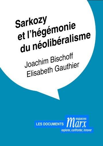 Sarkozy et l'hégémonie du néolibéralisme - blog de daniel rome