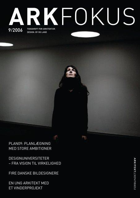 arkfokus 09/2006 - Arkitektforbundet