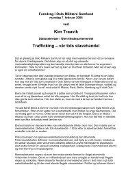 Kim Traavik Trafficking – vår tids slavehandel - Oslo Militære Samfund