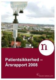 Patientsikkerhed – Årsrapport 2008 - Region Nordjylland