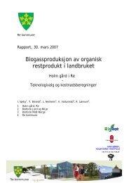 Biogass på Holm Gård i Re - Det kongelige selskap for Norges Vel