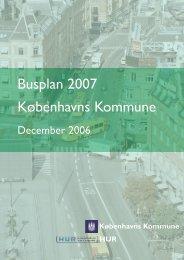 Busplan 2007 Københavns Kommune - TetraPlan A/S