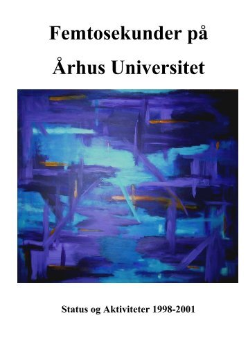 (tri)Annual Report for 1998-2001 - Femtolab - Aarhus Universitet