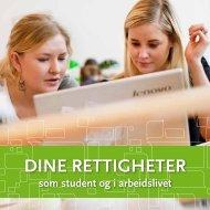 Dine rettigheter – som student og i arbeidslivet - Norsk ...