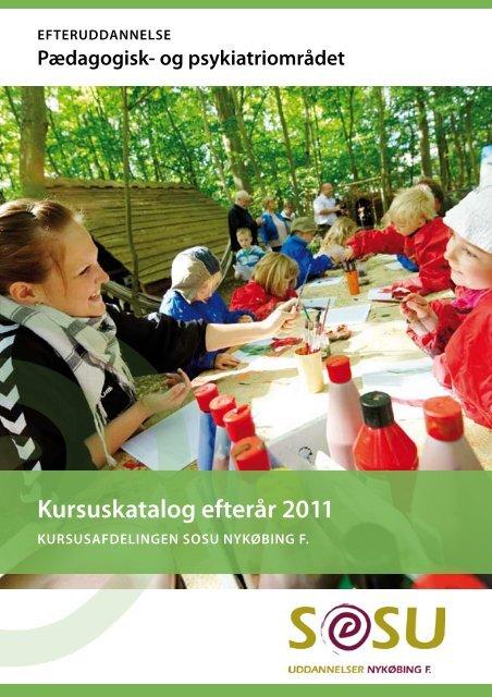 Kursuskatalog efterår 2011 - SOSU Nykøbing Falster