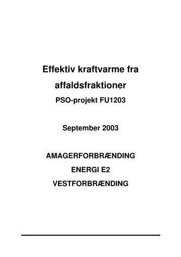 Effektiv kraftvarme fra affaldsfraktioner - Energinet.dk