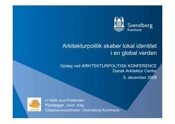 Se præsentation - Dansk Arkitektur Center