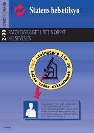 Patologifaget i det norske helsevesen. Med ... - Helsetilsynet