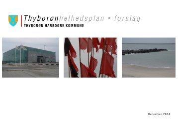 Thyborønhelhedsplan • forslag - Lemvig Kommune