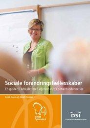 Sociale forandringsfællesskaber – Guide til arbejdet ... - Dialog-Net.dk
