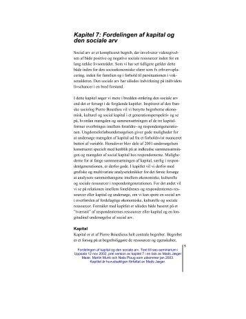 Kapitel 7: Fordelingen af kapital og den sociale arv - skeptron.uu.se