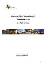 Museene i Sør-Trøndelag AS Årsrapport 2011 med statistikk