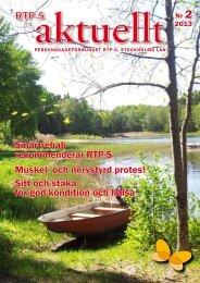 RTP-S Aktuellt Nr 2 • 2013 - Personskadeförbundet RTP