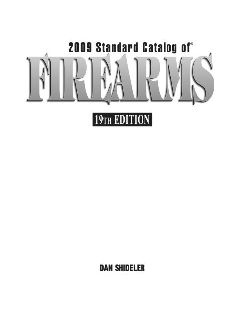 Weapons - 2009 Standard Catalog Of Firearms - Shideler pdf