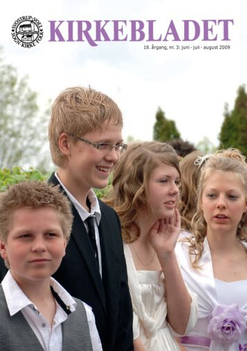 18. årgang, nr. 3: juni · juli · august 2009 - Svostrup-Voel Pastorat