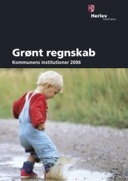 Grønt regnskab - kommunens institutioner 2006.pdf - Herlev Kommune