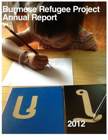 Burmese Refugee Project Annual Report 2012