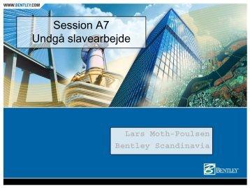 Session A7 Undgå slavearbejde - bentleyuser