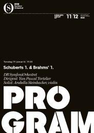 Schuberts 1. & Brahms' 1. DR SymfoniOrkestret Dirigent: Yan Pascal ...