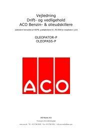 Vejledning Drift- og vedligehold ACO Benzin ... - ACO Nordic A/S