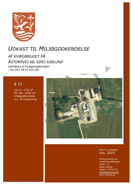 UDKAST MILJØGODKENDELSE 15.01.10 - Kolding Kommune